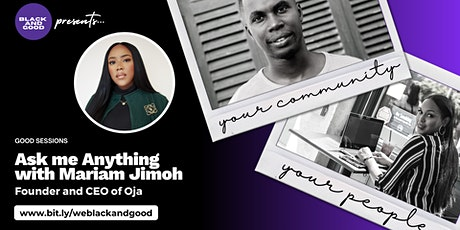 Ask Me Anything: with Mariam Jimoh, Founder and CEO of Oja tickets