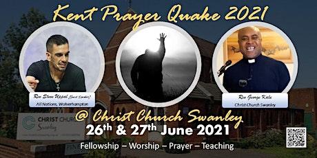 Kent Prayer Quake 2021 tickets