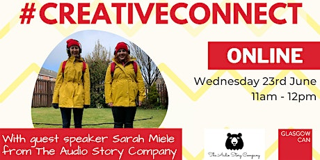#CreativeConnect Online June 2021 with guest speaker Sarah Miele tickets