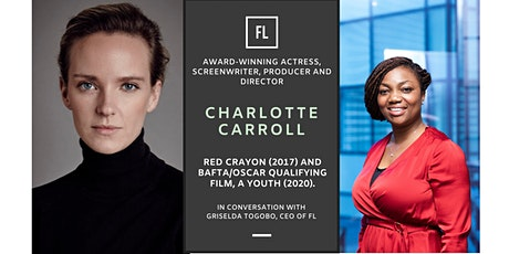 In Conversation With Charlotte Carroll - Award-Winning Actress tickets