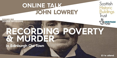Recording Poverty & Murder in Edinburgh Old Town tickets