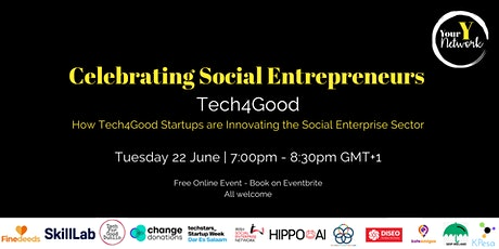 Tech4Good  - Celebrating Social Entrepreneurs tickets
