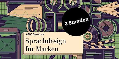 ADC Teaser Seminar Sprachdesign für Marken Tickets
