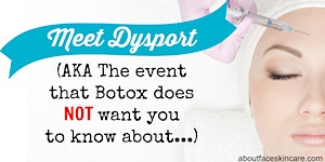 The event Botox doesn't want you to know about...