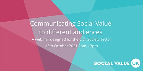Communicating Social Value to different audiences tickets