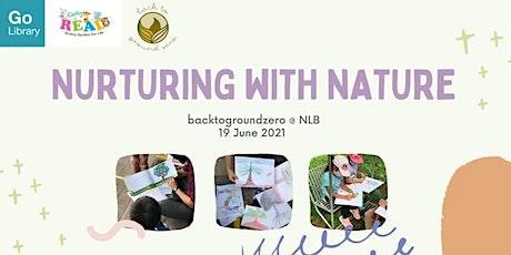 Nurturing with Nature tickets