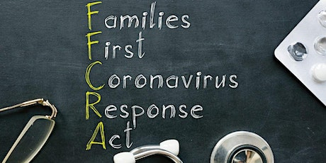 Family & Medical Leave Act, the Families First Coronavirus Response Act, an tickets