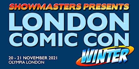 London Comic Con Winter 2021 tickets