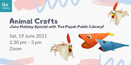 Animal Crafts | June Holidays Special with Toa Payoh Public Library tickets
