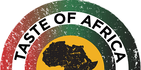 2021 TASTE OF AFRICA: Diving Deep Into Culture tickets