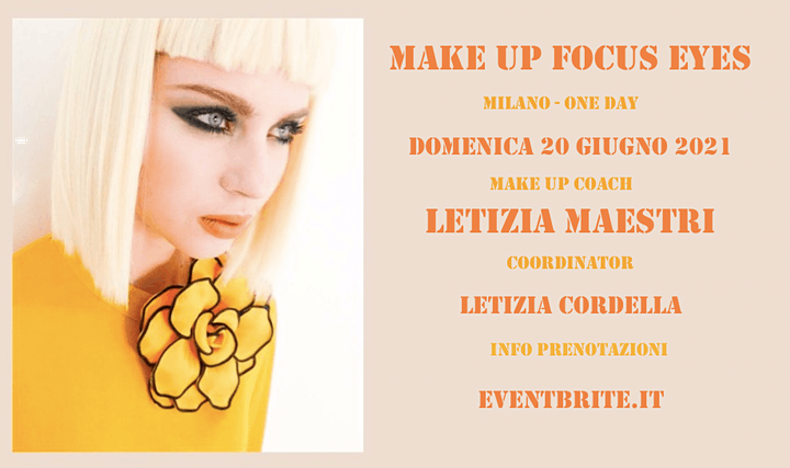 Immagine MAKE UP FOCUS EYES  20 JUNE 2021 by Letizia Maestri