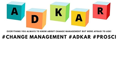 Introduction to change management & ADKAR tickets