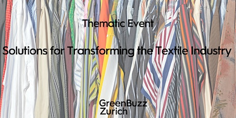 Thematic Event: Solutions for Transforming the Textile Industry Tickets