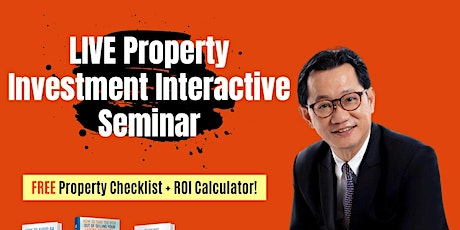 ***[FREE ONLINE Property Investing MASTERCLASS by Dr Patrick Liew!]* tickets