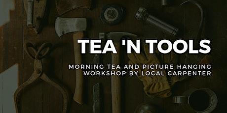 Tea 'n Tools tickets
