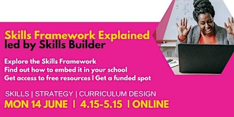 Skills Builder Universal Framework Explained  | Schools & Colleges tickets