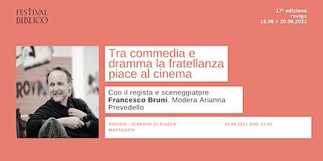 TRA COMMEDIA E DRAMMA LA FRATELLANZA PIACE AL CINEMA biglietti