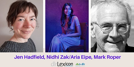 Poetry at the LexIcon: Jen Hadfield, Nidhi Zak/Aria Eipe, Mark Roper tickets