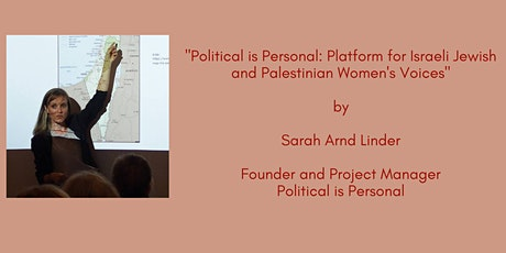 Political is Personal: Platform for Israeli Jewish and Palestinian Women's tickets