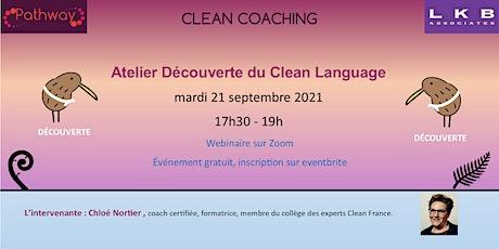 Atelier Découverte du Clean Coaching 21 Septembre 2021 billets