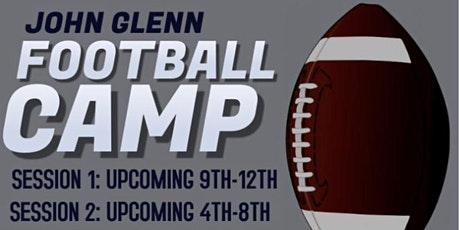 John Glenn HS Football Skills Camp 4th through 8th grade and 9 through 12 tickets