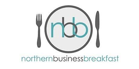 Northern Business Breakfast  - 23rd June 2021 - A evening event tickets
