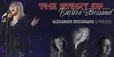 Alexander Broussard & Friends: The Story of Barbra