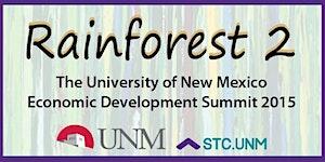 Rainforest 2: The University of New Mexico Economic...