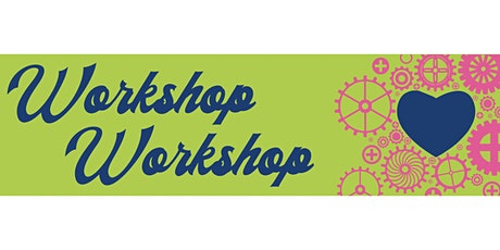 Workshop Workshop - June 2021 tickets