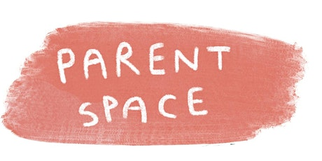 ParentSpace Meet and Chat tickets