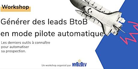Générer des leads BtoB en mode pilote automatique billets