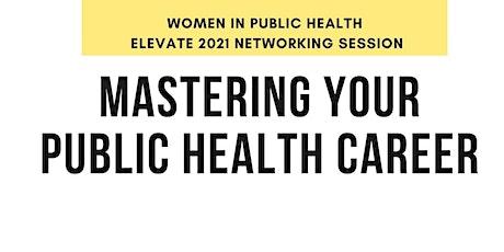 Women In Public Health: Elevate 2021 tickets