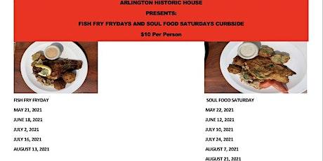 Fish Fry Frydays and Soul Food Saturdays tickets
