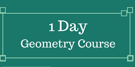 1 Day 11+ Geometry course tickets