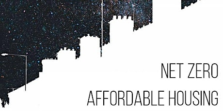 Net Zero Affordable Housing Conference –  The UK Perspective tickets