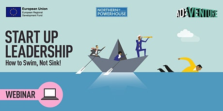 ADVENTURE Workshop- Start Up Leadership – How to Swim, not Sink! tickets