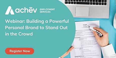 Building a Powerful Personal Brand to Stand Out in the Crowd tickets