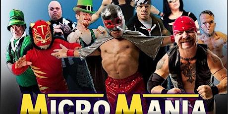 Micro Mania Wrestling tickets