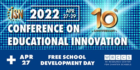 2022 ISN Conference & WRCCS School Development Day tickets