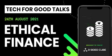 Tech For Good Talks: Ethical Finance tickets