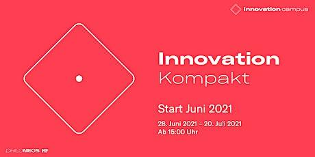 Innovation Kompakt - Start Juni 2021 Tickets