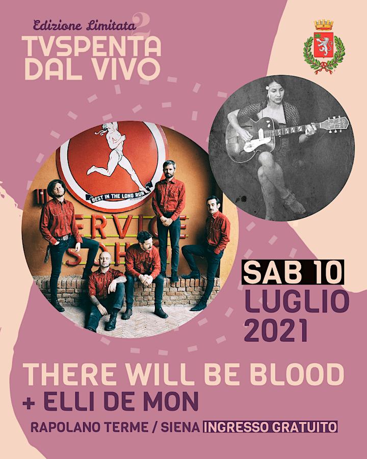 Immagine TVSpenta dal vivo - Edizione Limitata 2: There Will Be Blood + Elli De Mon