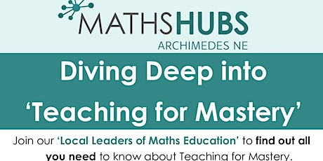 """Diving Deep into """"Teaching for Mastery"""" event tickets"""