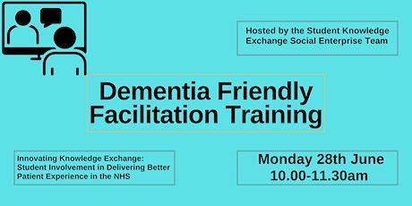Dementia Friendly Facilitation Training tickets