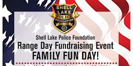 Shell Lake Police Foundation Family Range Day tickets