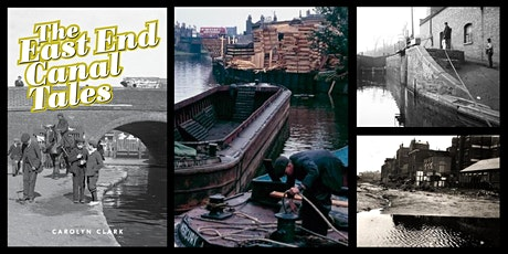 Online talk by Hackney History: Carolyn Clark's 'The East End Canal Tales' tickets