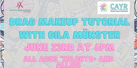 Drag Makeup Tutorial tickets