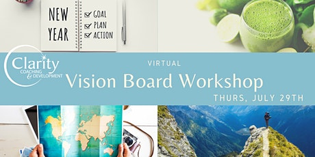 July 29th Virtual Vision Boarding / Goal Setting Workshop tickets