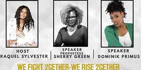 We Fight 2-gether, We Rise 2-gether-Mom and Me Brunch 2021 All-White Affair tickets