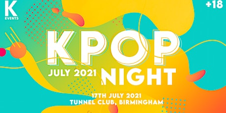 K-Pop & K-Hiphop Night in Birmingham at Tunnel Club by KEvents KPOP tickets